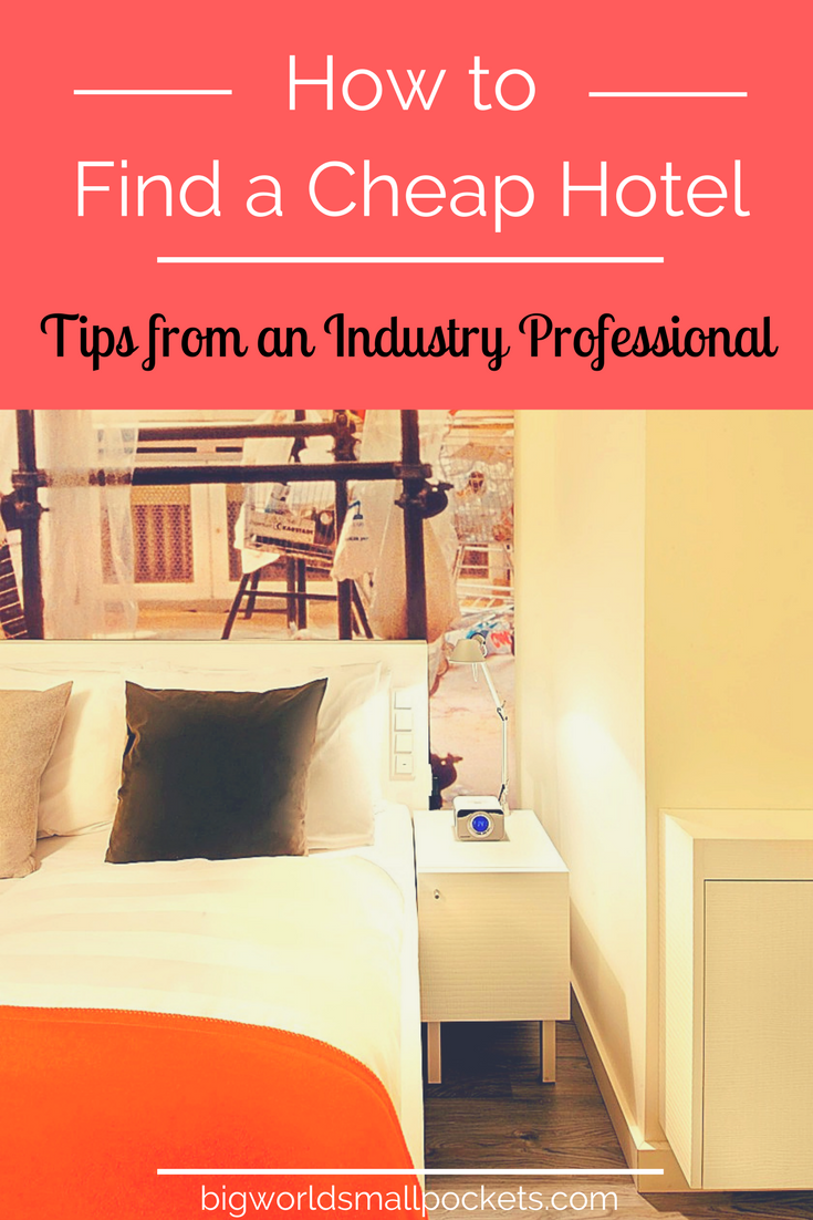 How to Find a Cheap Hotel. Get loads of great insider tips from an industry professional {Big World Small Pockets}