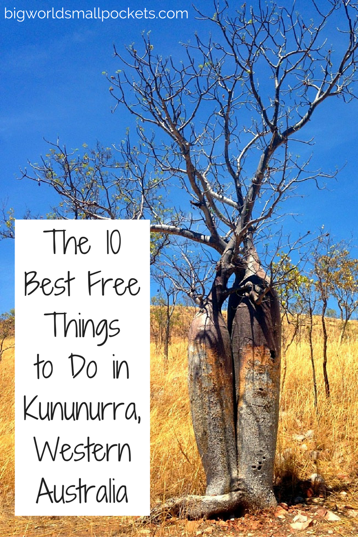 The Top 10 Free Things to Do in Kununurra, Western Australia {Big World Small Pockets}