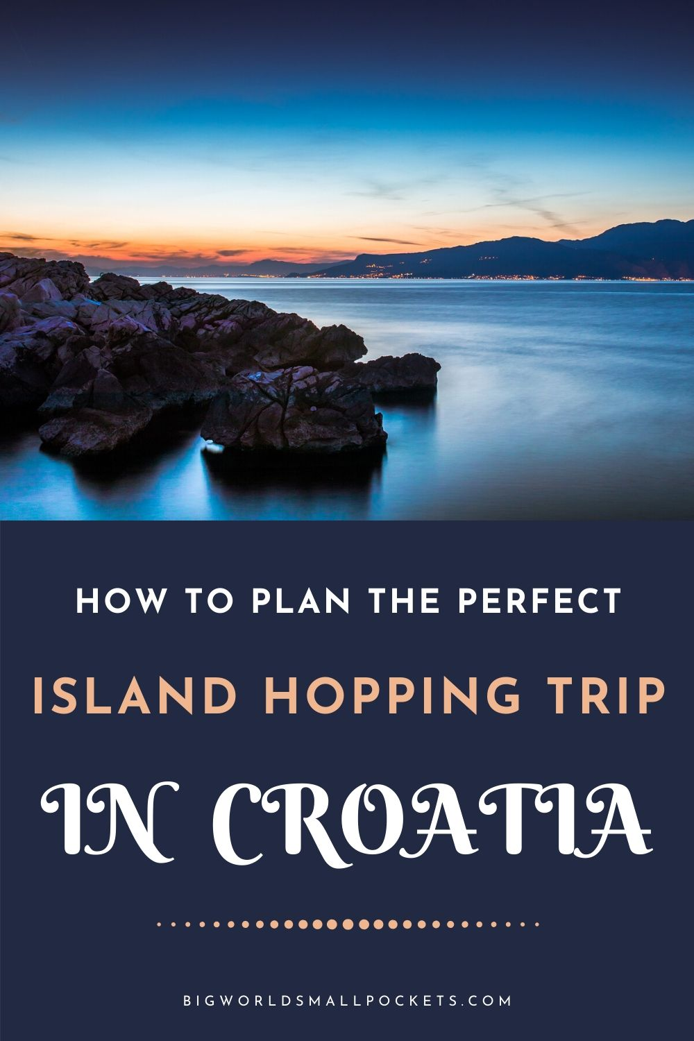 How to Plan the Perfect Island Hopping Trip in Croatia