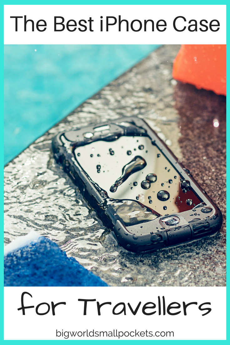 The Best iPhone Case for Travellers - Waterproof with Advanced Drop Protection {Big World Small Pockets}