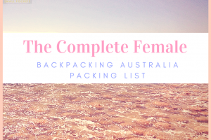 Complete Female Backpacking Australia Packing List
