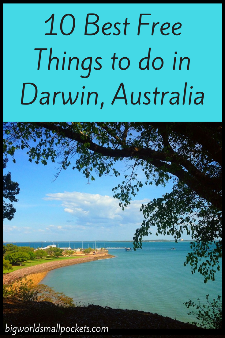 10 Best Free Things to do in Darwin, Australia {Big World Small Pockets}