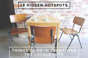 Hidden Hotspots // 18 Things to Do in Fremantle the Locals Love