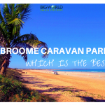 Broome Caravan Parks: Which is the Best?