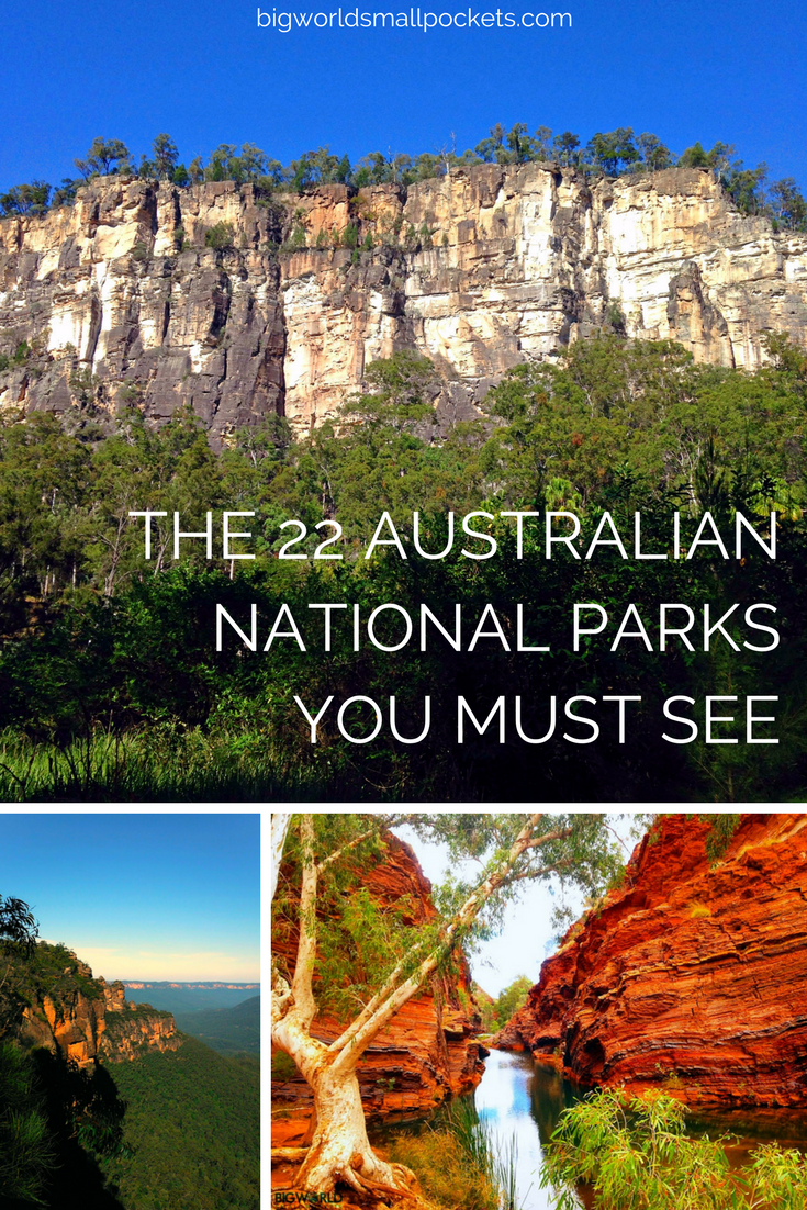 The 22 Australian National Parks You Simply Must See {Big World Small Pockets}