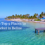 The Top 9 Places to Snorkel in Belize