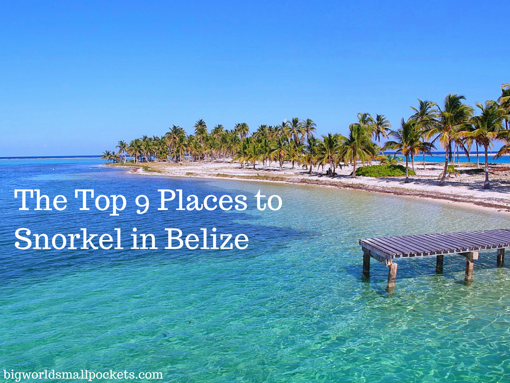 The Top 9 Places For Your Belize Snorkeling Experience