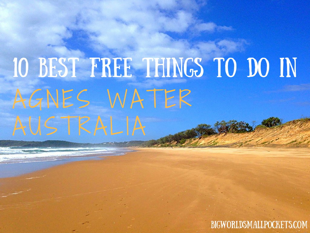 10 Best FREE Things to do in Agnes Waters