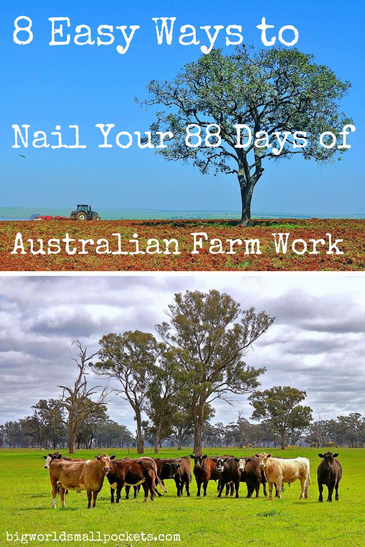 8 Ways to Nail Your 88 Days of Australian Farm Work {Big World Small Pockets}