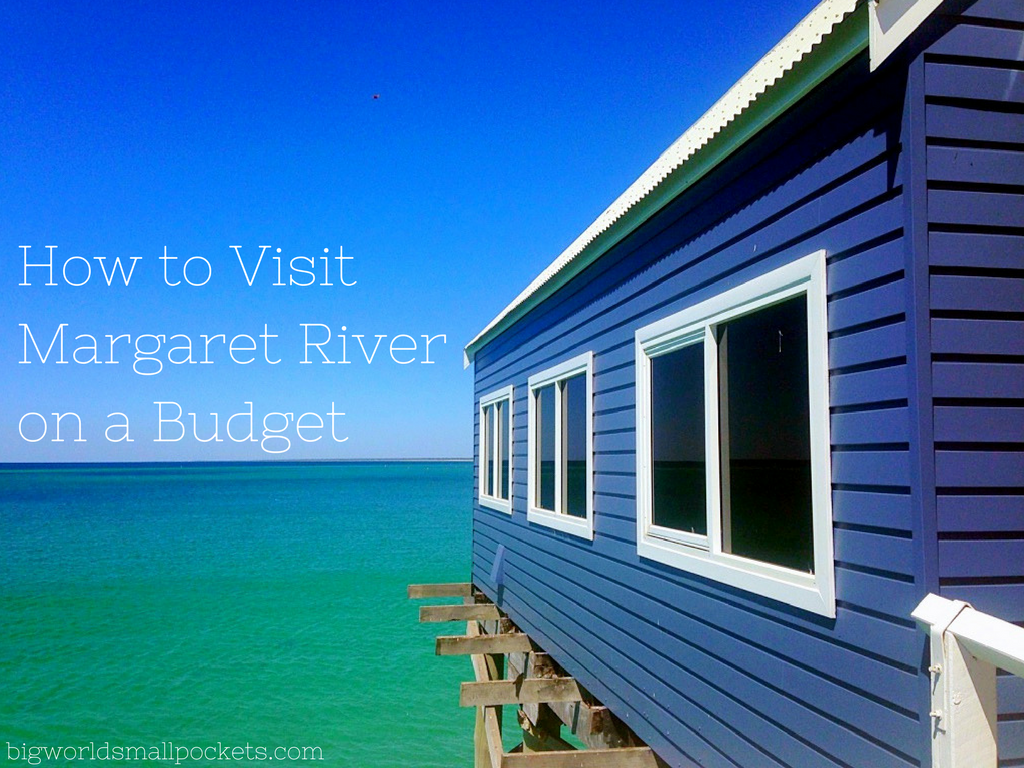 How to Visit Margaret River on a Budget