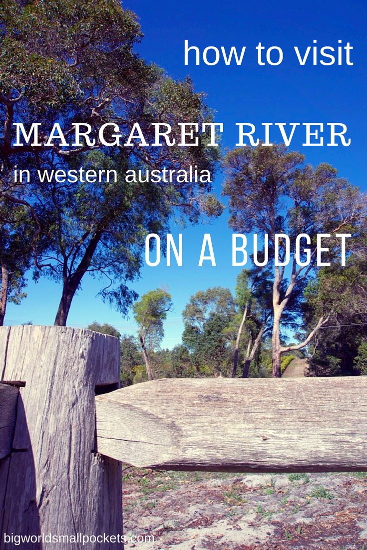 How to Visit Western Australia's Margaret River on a Budget {Big World Small Pockets}