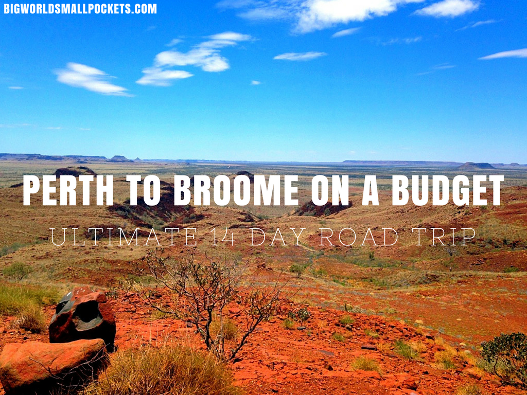 Perth to Broome on a Budget // The Perfect 14 Day Road Trip