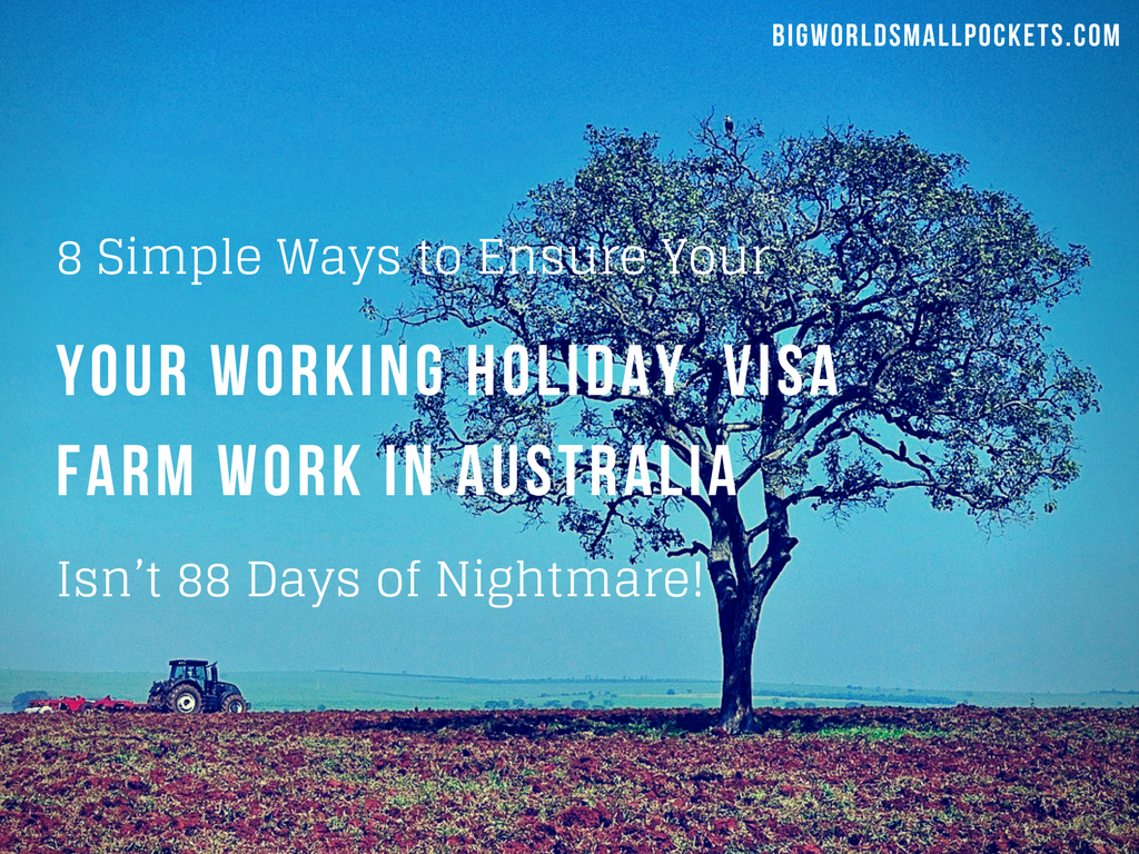 The 8 Simple Ways to Ensure Your 2nd Year Farm Work Australia Experience Isn't 88 Days of Nightmare!