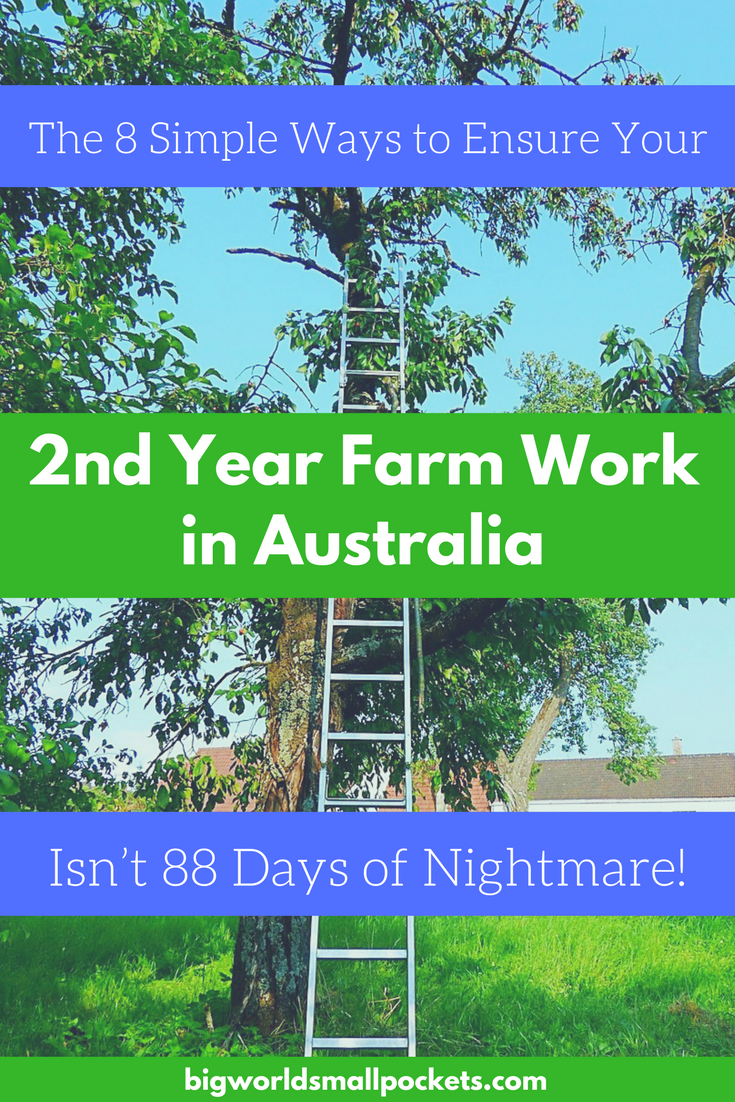 The 8 Simple Ways to Make Sure Your 88 Days of Farm Work in Australia Isn't a Nightmare {Big World Small Pockets}