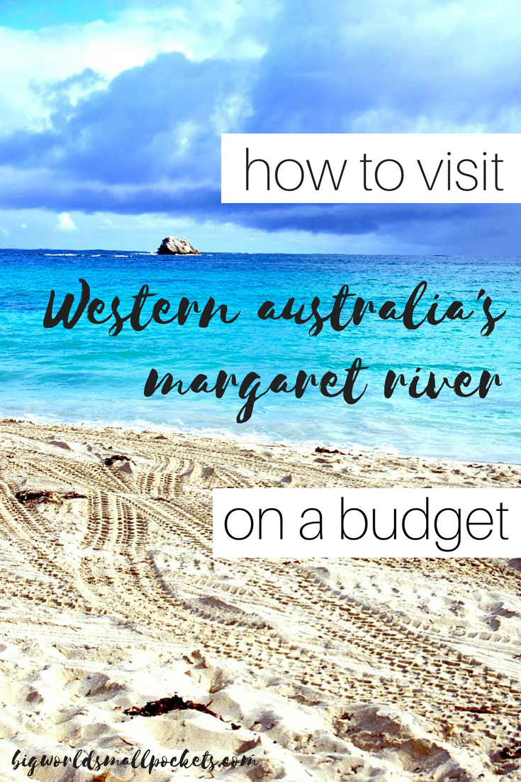 The Budget Travel Guide to Margaret River in Western Australia {Big World Small Pockets}