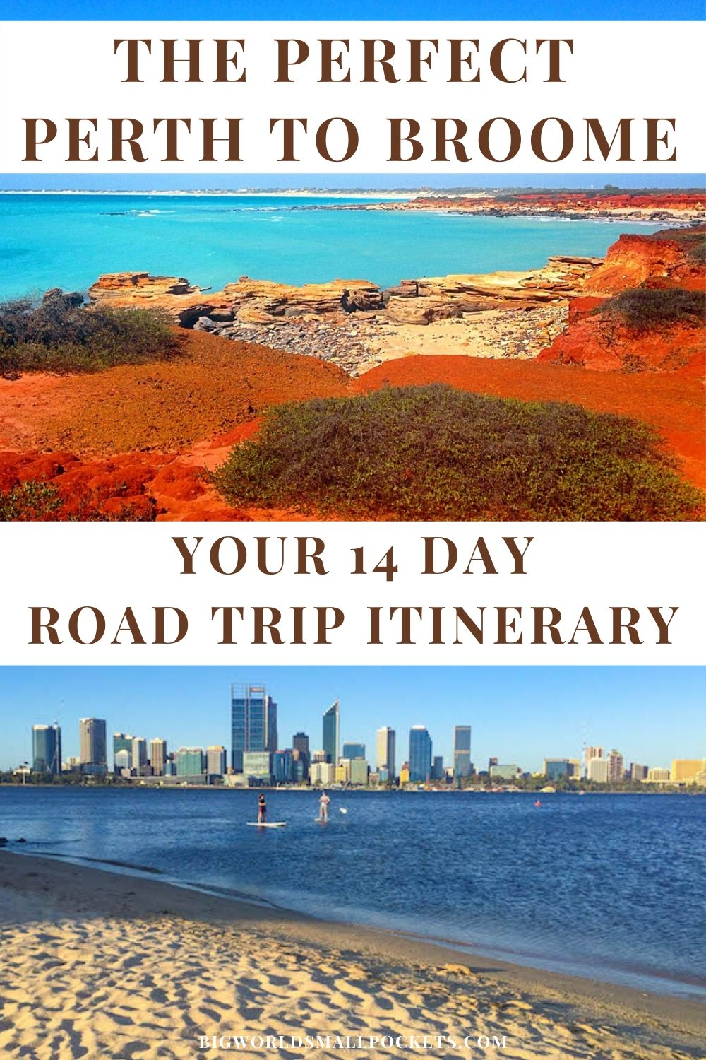 The Perfect Perth to Broome Road Trip Itinerary