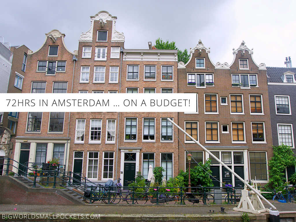 72hrs in Amsterdam … on a Budget!
