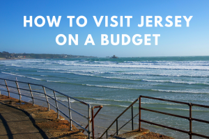 How to Visit the Channel Island of Jersey on a Budget
