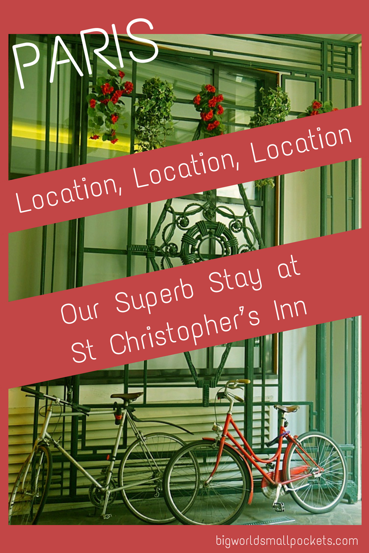 The Best Budget Accommodation Choice in Paris // St Christopher's Inn {Big World Small Pockets}