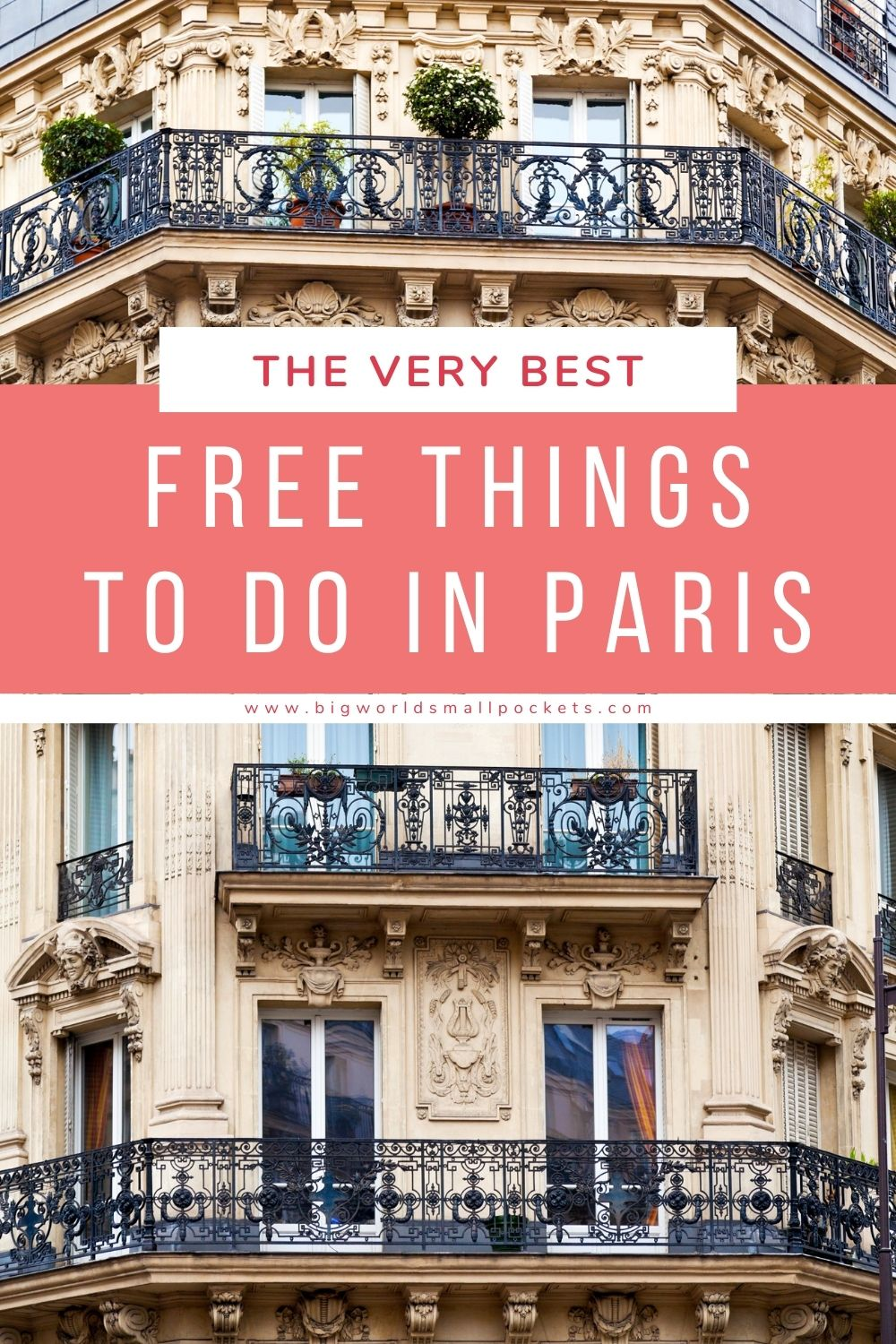The Best Free Things To Do in Paris, France
