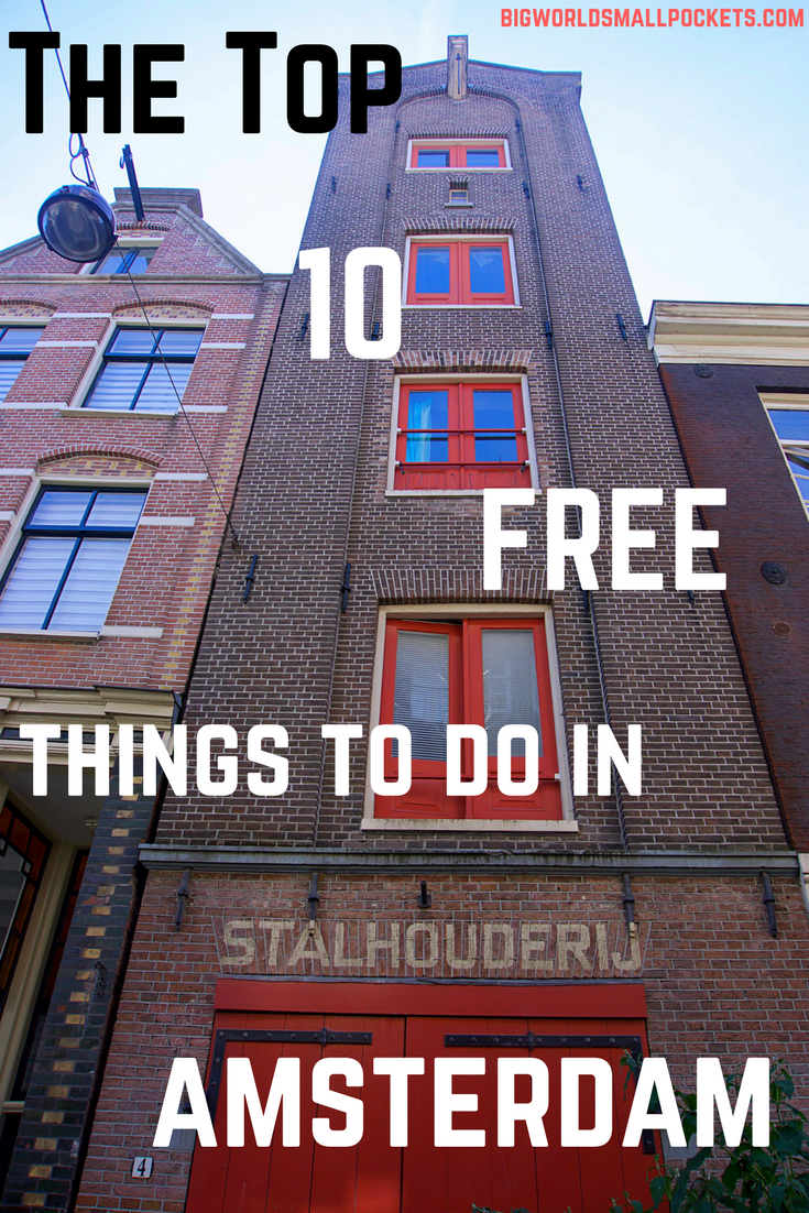 The Top 10 Things to Do in Amsterdam {Big World Small Pockets}
