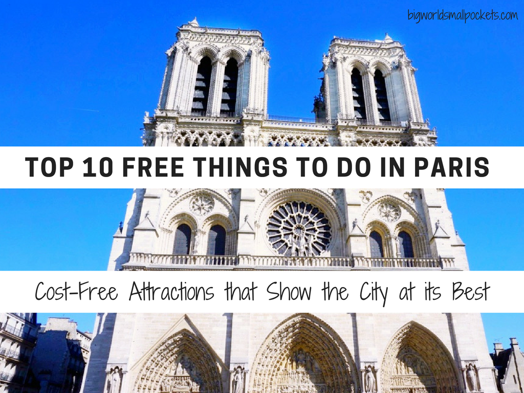 top 10 free things to do in paris cost free attractions. Black Bedroom Furniture Sets. Home Design Ideas