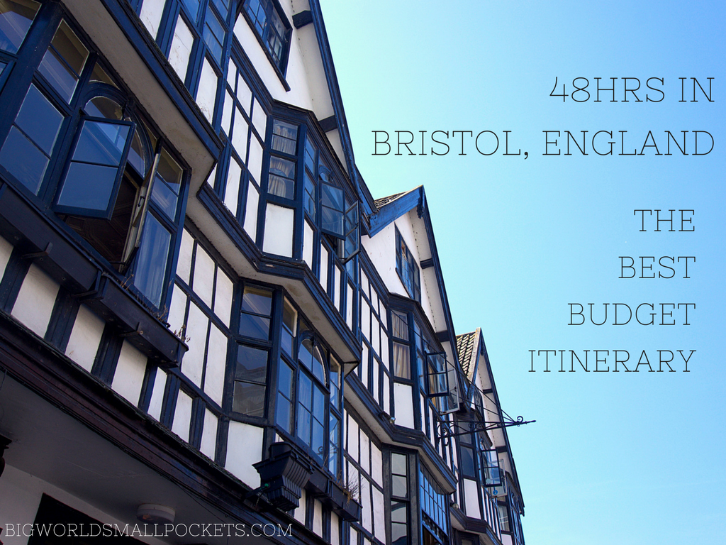 48hrs in Bristol - The Best Budget Itinerary