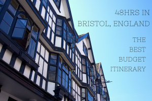 48hrs in Bristol : The Best Budget Itinerary