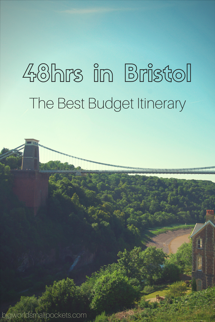 48hrs in Bristol, England - The Best Budget Itinerary {Big World Small Pockets}