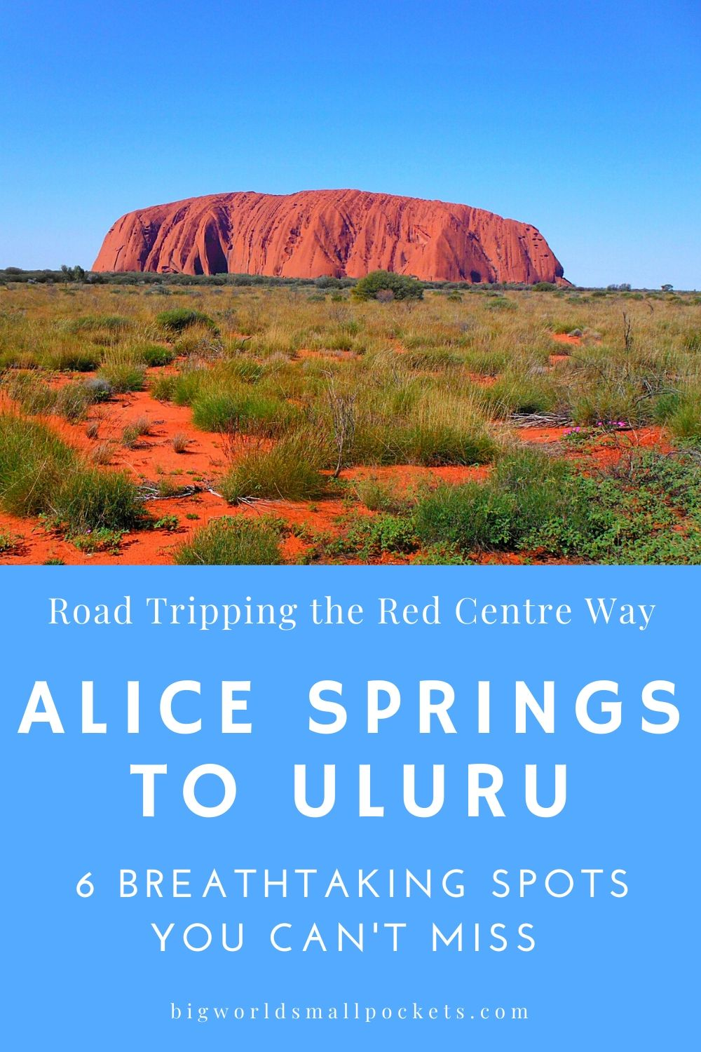 6 Best Spots To Visit When Road Tripping Australia's Red Centre Way