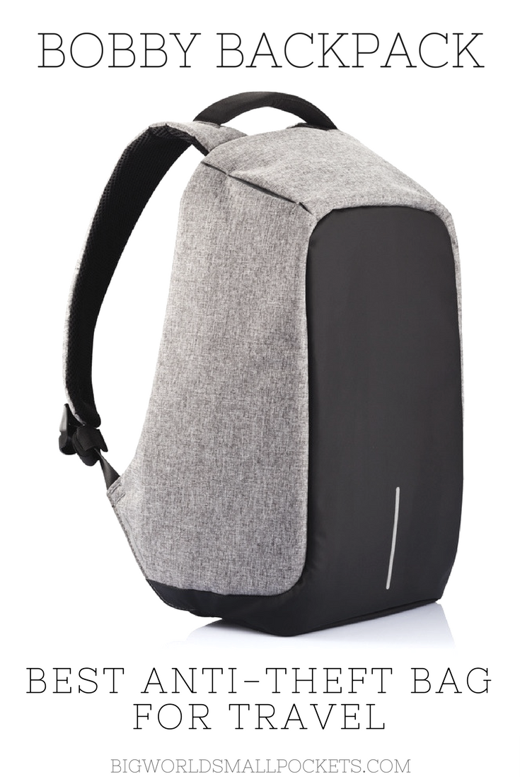 Bobby Backpack // The Best Anti Theft Bag for under $150 {Big World Small Pockets}