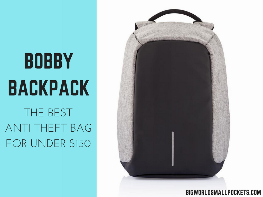 Bobby Backpack Review    The Best Anti Theft Bag for under  150 - Big World  Small Pockets 3d53aa5f4cca3