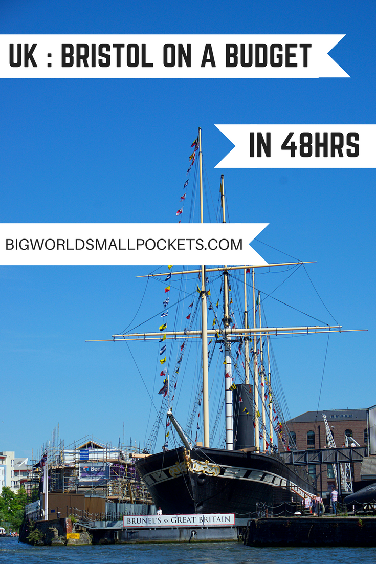 Bristol (UK) on a Budget - Seeing the Best in 48 Hrs {Big World Small Pockets}