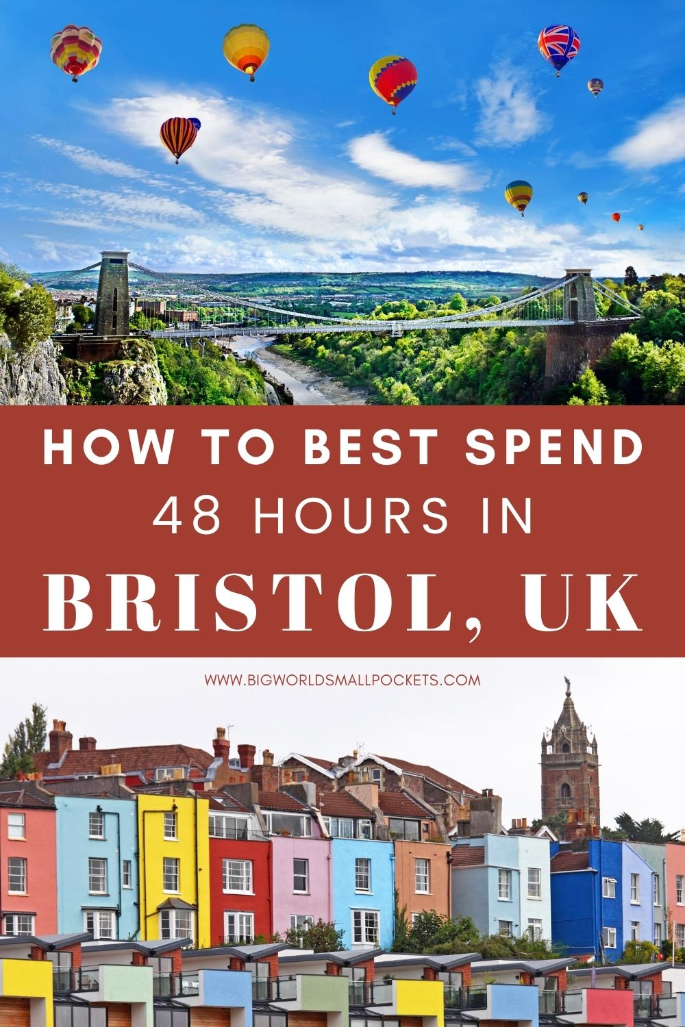 How to Spend an Epic 48 Hours in Bristol, England