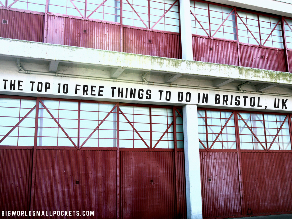 THE TOP FREE THINGS TO DO IN BRISTOL