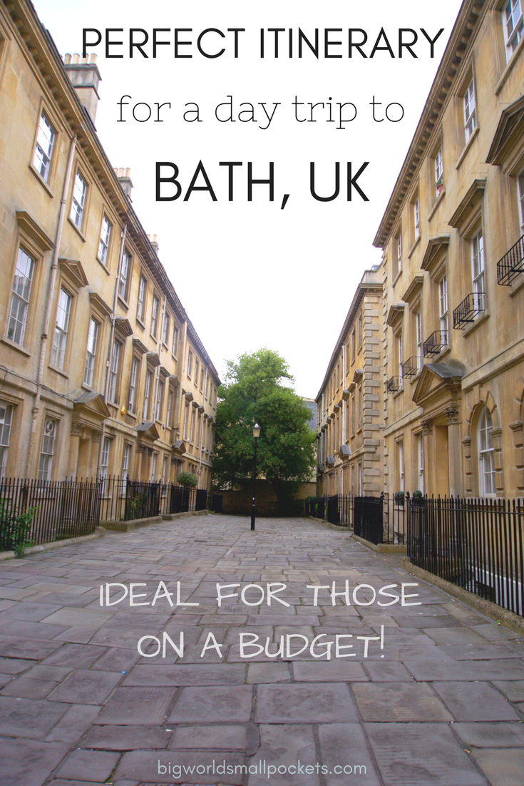 The Perfect Bath Day Trip Itinerary – Ideal for those on a Budget! {Big World Small Pockets}