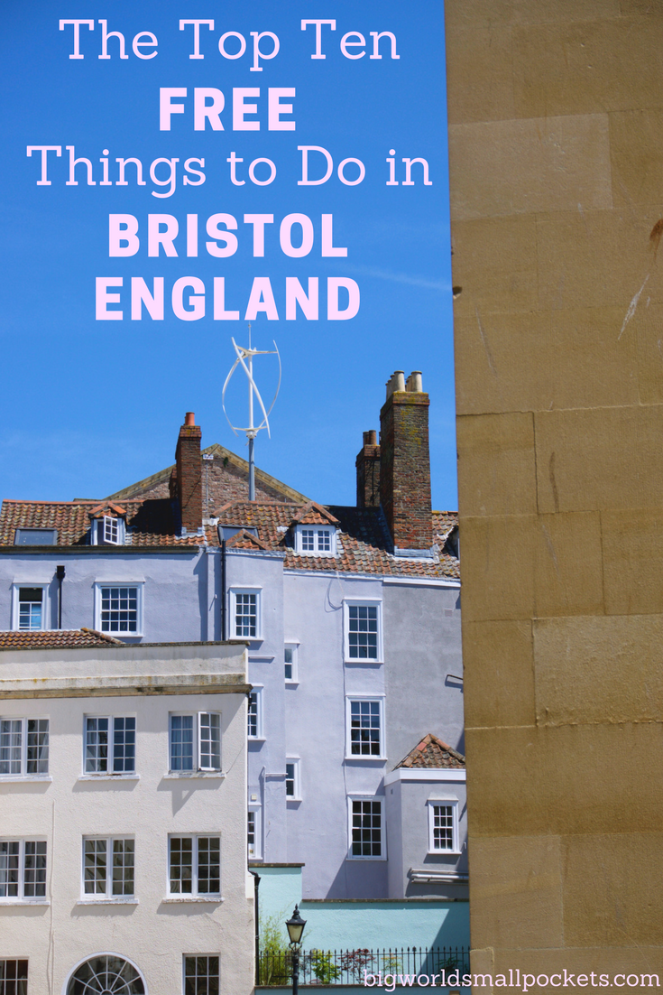 The Top 10 FREE Things to do in Bristol, England {Big World Small Pockets}