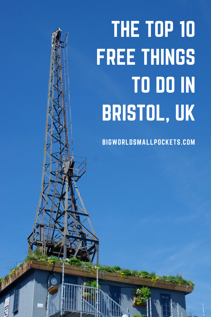The Top FREE Things To Do in Bristol {Big World Small Pockets}