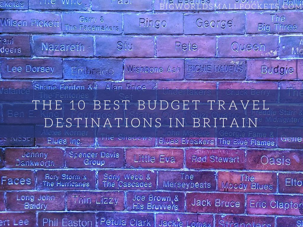 10 Best Budget Travel Destinations in Britain