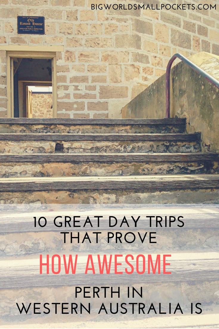 10 Great Day Trips that Prove How Awesome the City of Perth in Western Australia Really Is! {Big World Small Pockets}