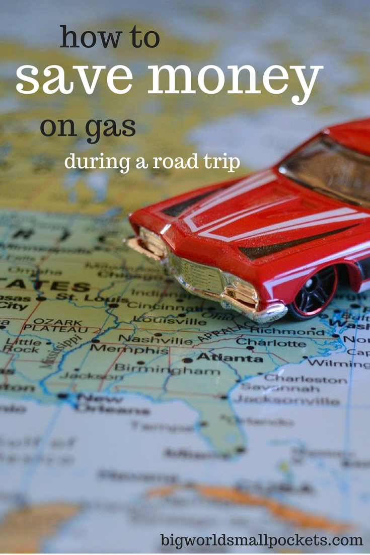 How to Save on Fuel Costs During a Road Trip {Big World Small Pockets}