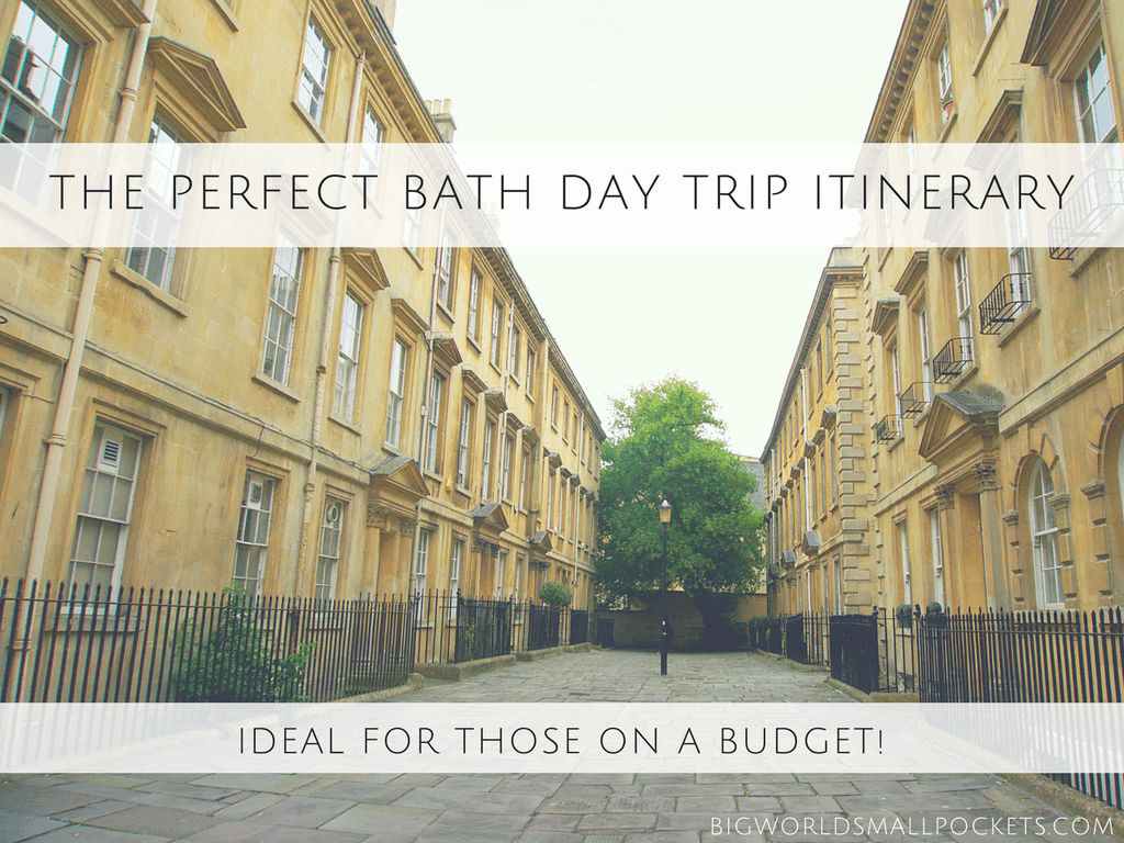 Perfect Bath Day Trip Itinerary
