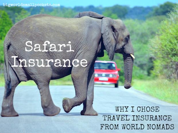 Safari Insurance // Why I Chose World Nomads
