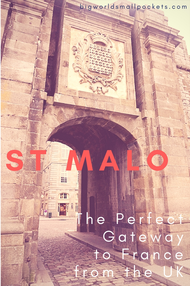 St Malo, France // The Perfect Gateway to Europe {Big World Small Pockets}