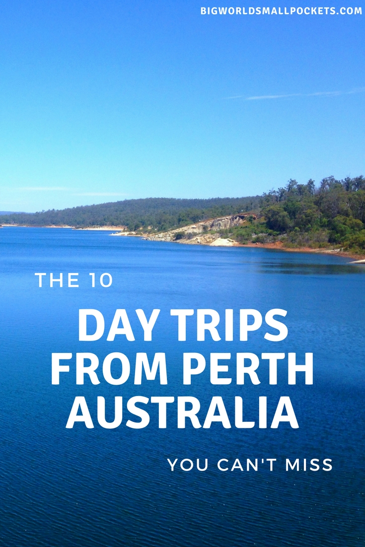 The 10 Best Day Trips from Perth Australia {Big World Small Pockets}