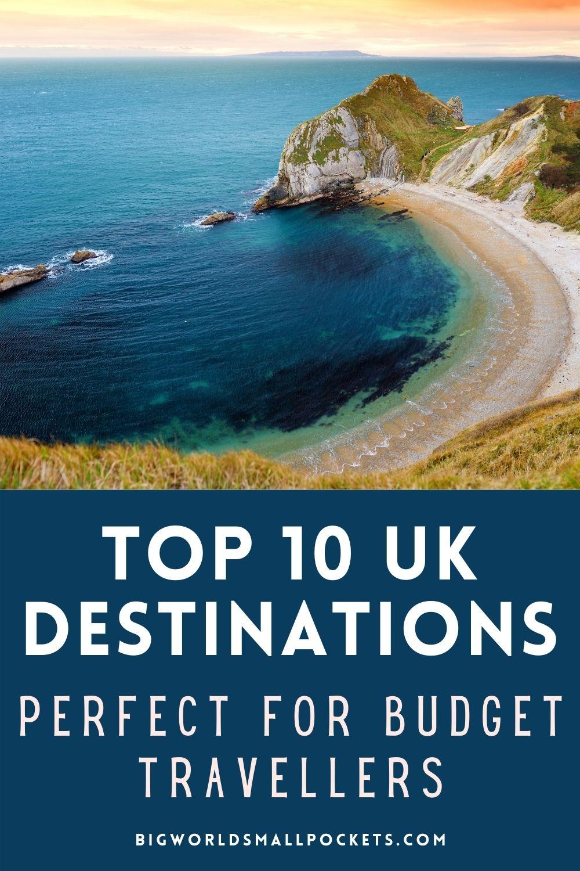 Top 10 UK Destinations for Budget Travellers