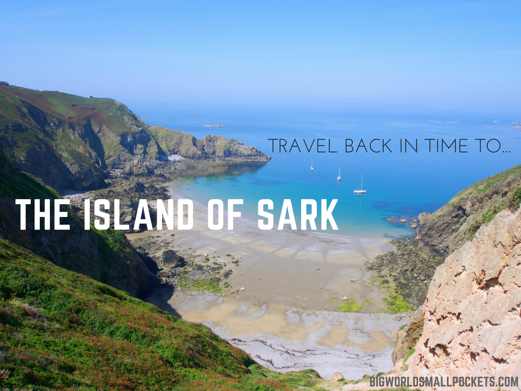 Travel Back in Time to the Island of Sark