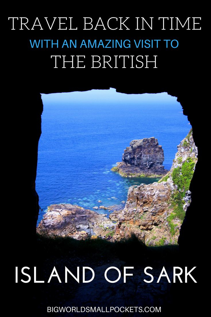 Travel Back in Time to the British Island of Sark ... a world without cars! {Big World Small Pockets}