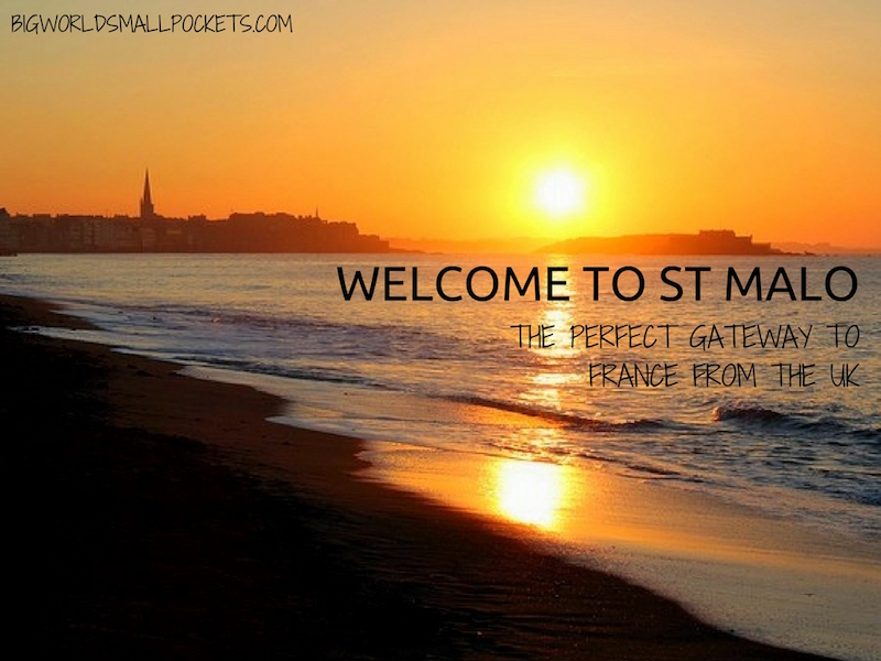 Welcome to St Malo // The Perfect Gateway to France from the UK