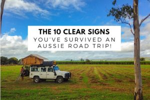 The 10 Clear Signs You've Survived an Aussie Road Trip!